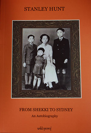 From Shekki to Sydney by Stanley Hunt